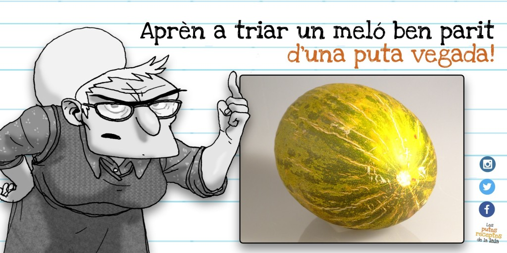 Un meló amb pernil amb un mal meló és una puta merda molt grossa