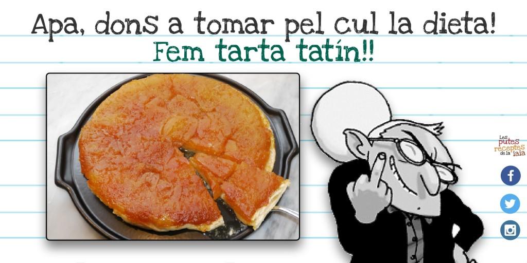 Tarta tatín, pastís tatín... jo què sé