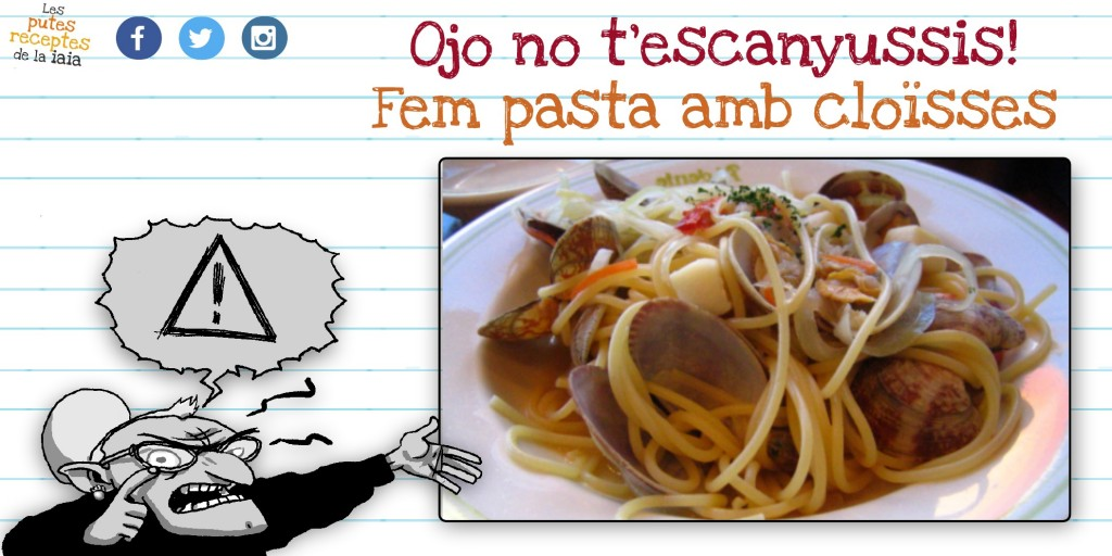 Cardem uns espaguetis amb cloïsses que espanten de bons