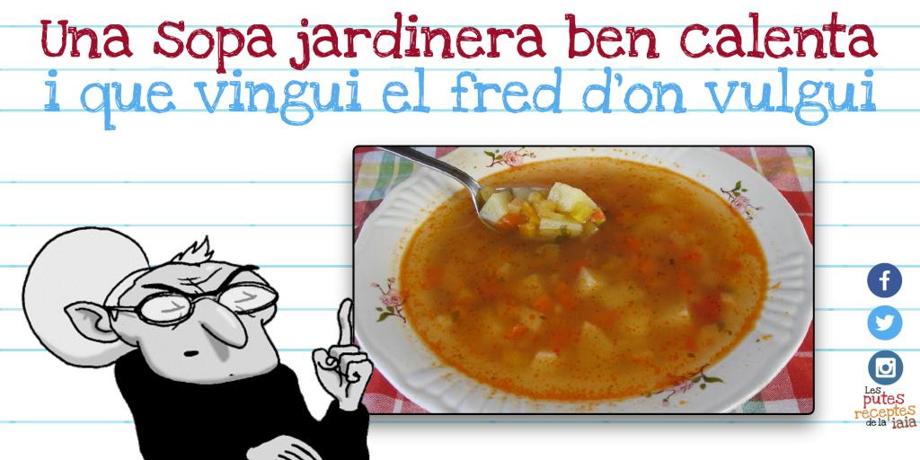 La sopa jardinera és la sopa preferida dels.... ?