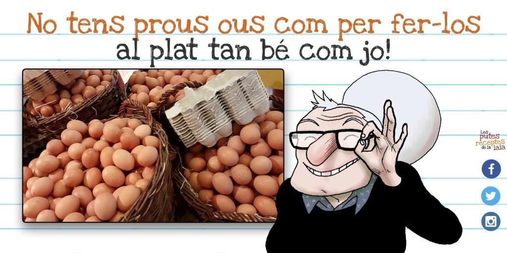 """Una vegada em van dir que els ous al plat éren un plat """"tardofeixista"""" i em va fer molta gràcia"""