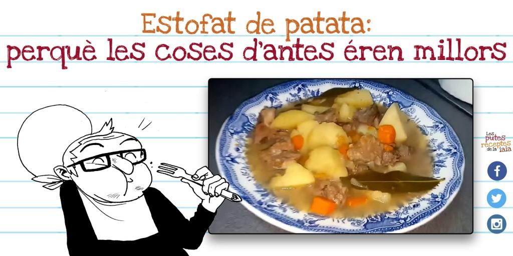 Coses de iaia: estofat de patata