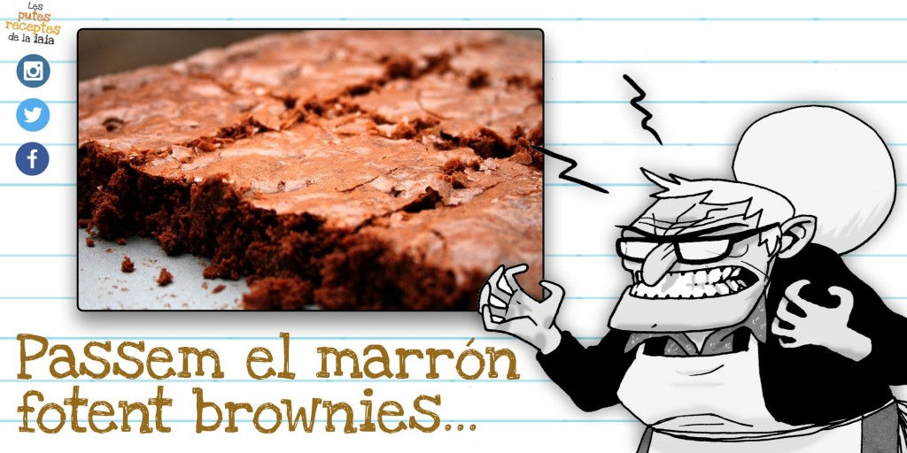 Com es fan els putos brownies
