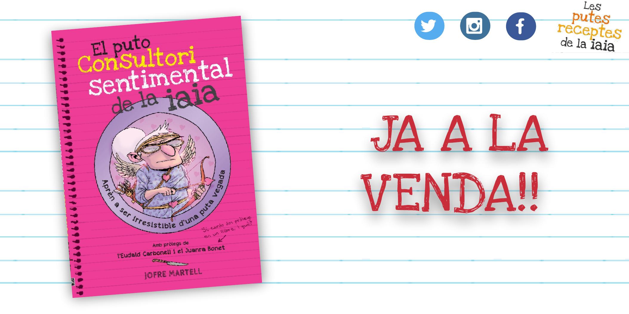 """""""El puto consultori sentimental de la iaia"""", ja és a la venda!"""