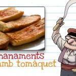 Els 10 manaments del pa amb tomàquet