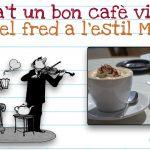 COM PARIR UN CAFÈ VIENÈS