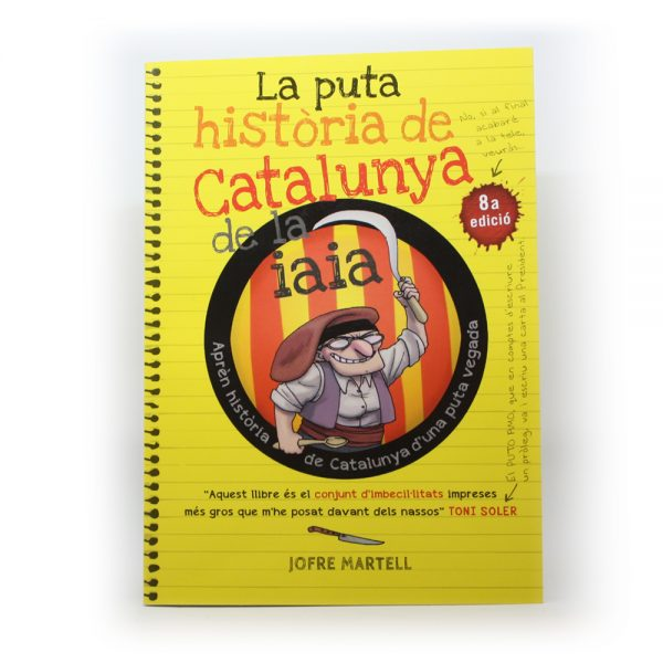 La puta història de catalunya de la iaia