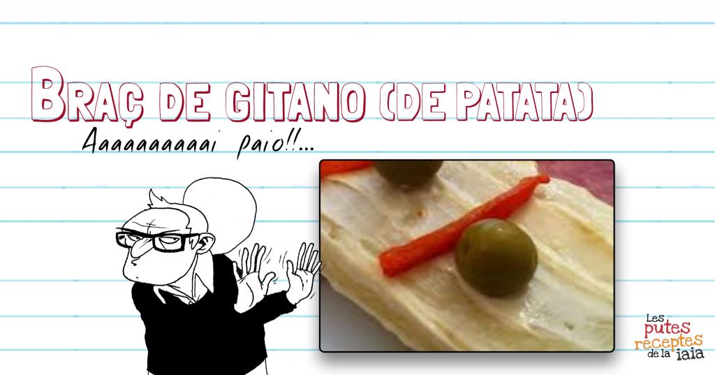 Braç de gitano patata